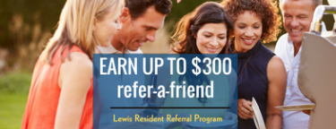 earn-up-to-300-refer-a-friend-lewis-resident-referral-program